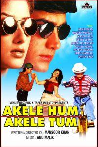 List Of 1995 Bollywood Movies- Akele Hum Akele Tum