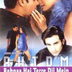 List Of 2001 Bollywood Films - Rehna Hai Terre Dil Mein