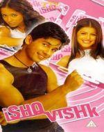 List Of 2003 Bollywood Films - Ishq Vishk