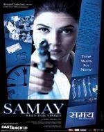 List Of 2003 Bollywood Films - Samay when time strikes