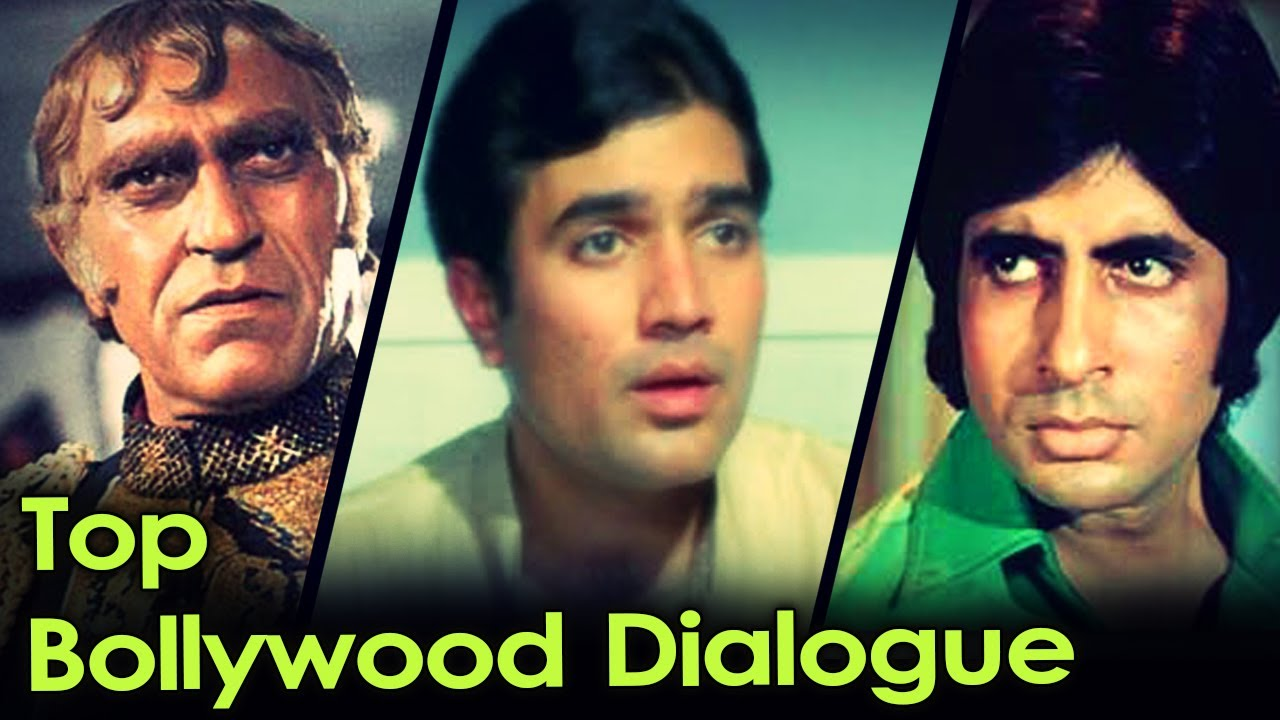 Best Bollywood Dialogues – Romantic, Funny, Iconic, Attitude, Famous Movie Dialogues