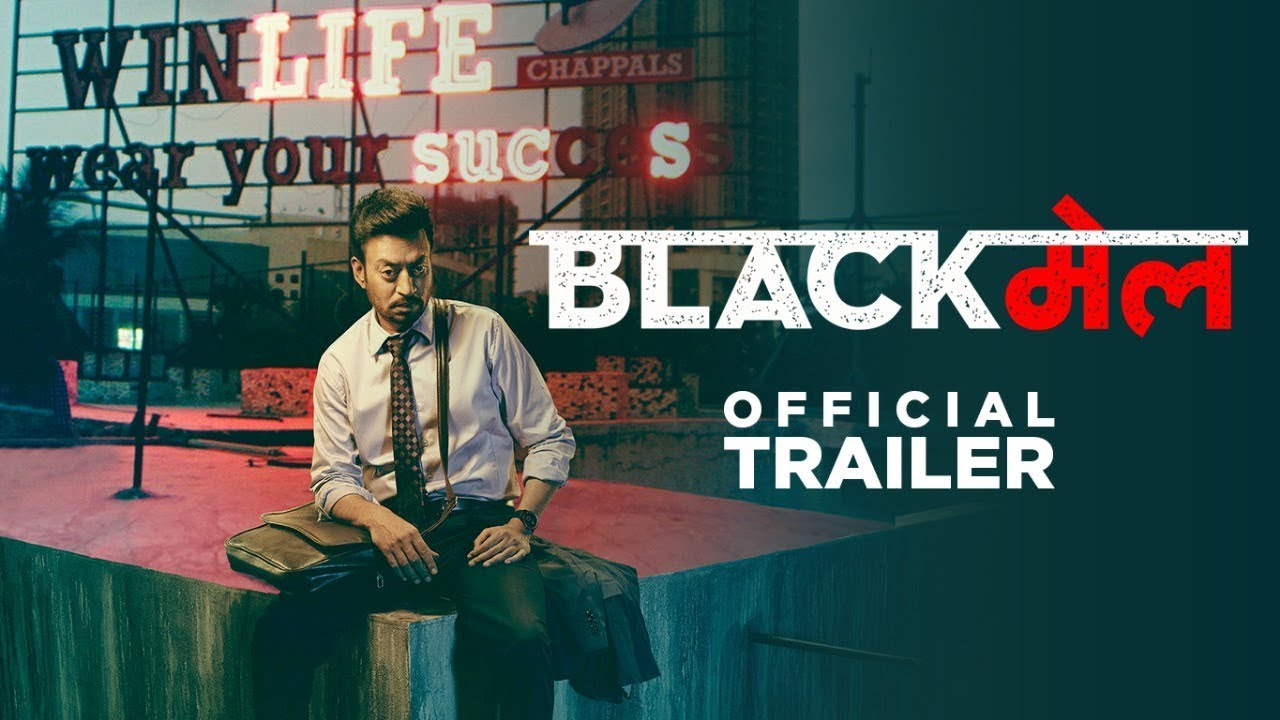 Blackmail Trailer – Irrfan Khan Will Be Seen In Bollywood's Upcoming Dark Comedy
