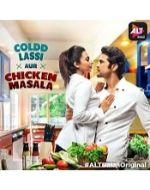 BEST WEB SERIES LIST - Coldd Lassi Aur Chicken Masala