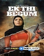 BEST WEB SERIES LIST - Ek thi begum