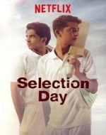 BEST WEB SERIES LIST - Selection Day