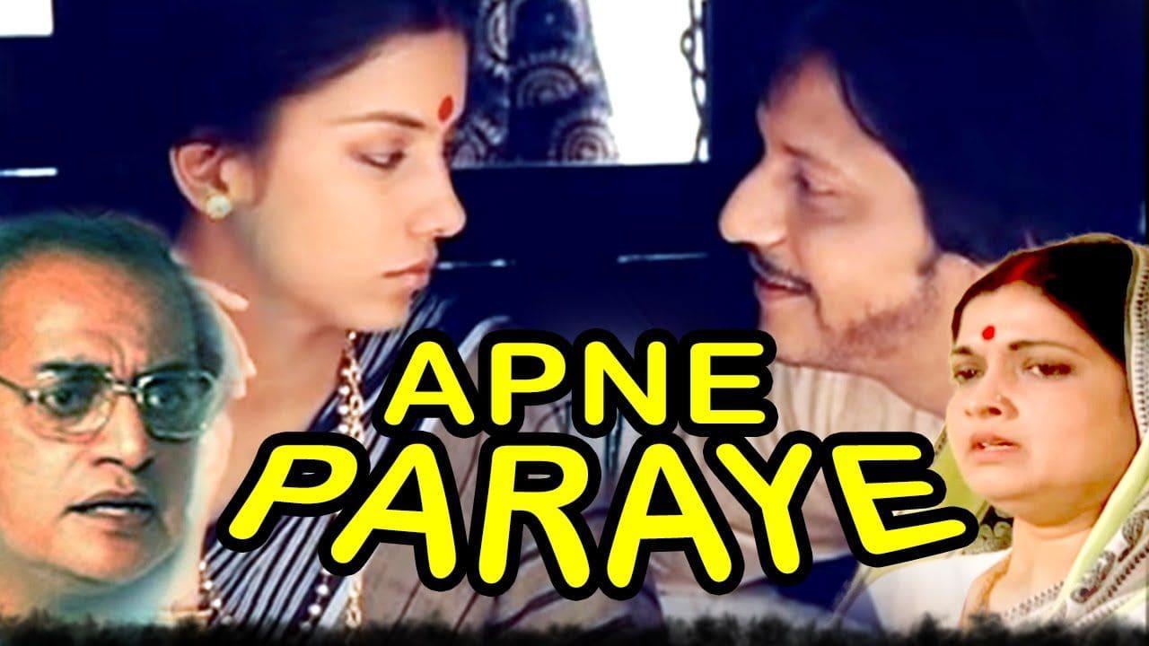 Apne Paraye 1980 Hindi Film – Watch Full Movie & Songs
