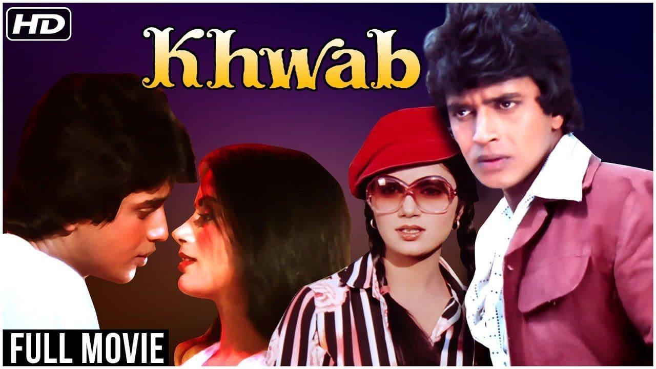 Khwab 1980 Hindi Film – Watch Full Movie & Songs