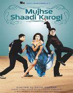 2004_Hindi_Movies_List_-_Mujhse_Shaadi_Karogi