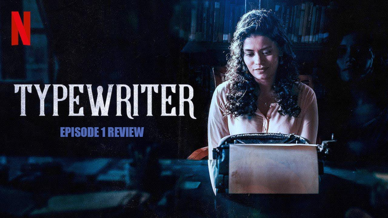 Typewriter – 2019 Web Series (Hindi)